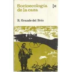 SOCIOECOLOGÍA DE LA CAZA