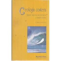GEOLOGÍA COSTERA. Algunos aspectos metodológicos y ejemplos locales