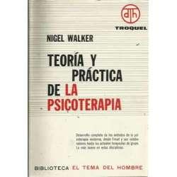 TEORÍA Y PRÁCTICA DE LA PSICOTERAPIA