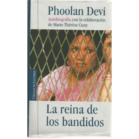 La reina de los bandidos. Autobiografía
