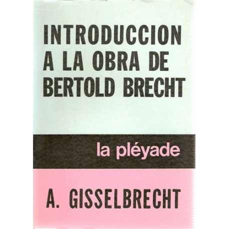 INTRODUCCIÓN A LA OBRA DE BERTOLD BRECHT