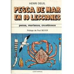 La pesca de mar en 10 lecciones. Peces, mariscos, crustáceos