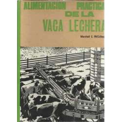 ALIMENTACIÓN PRACTICA DE LA VACA LECHERA