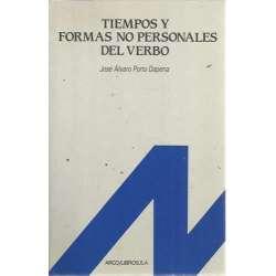 TIEMPOS Y FORMAS NO PERSONALES DEL VERBO