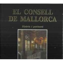 EL CONSELL DE MALLORCA. História i Patrimoni