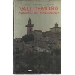 VALLDEMOSA CANCIÓN DE MADRUGADA