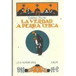 LA VERDAD A PERRA CHICA