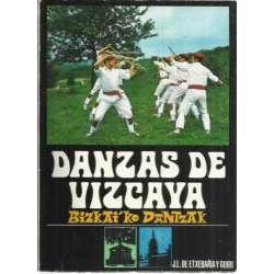 DANZAS DE VIZCAYA. BIZKAI´KO DANTZAK