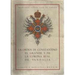 LA ORDEN DE CONSTANTINO EL GRANDE Y DE LA CORONA REAL DE VANDALIA