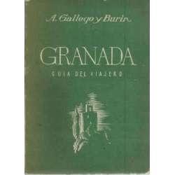 GRANADA. Guía del viajero