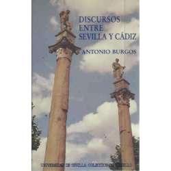 DISCURSOS ENTRE SEVILLA Y CÁDIZ
