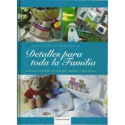 DETALLES PARA TODA LA FAMILIA. Ganchillo - Patchwork - Punto de Cruz - Bordados - Punto de media