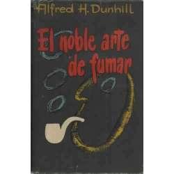 EL NOBLE ARTE DE FUMAR
