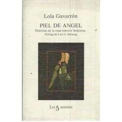 PIEL DE ÁNGEL. Historias de la ropa interior femenina