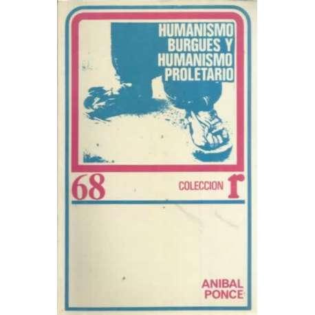 Humanismo burgués y humanismo proletario