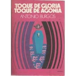 TOQUE DE GLORIA, TOQUE DE AGONÍA