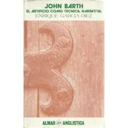 John Barth, el artificio como técnica narrativa