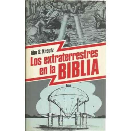 LOS EXTRATERRESTRES EN LA BIBLIA