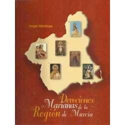 DEVOCIONES MARIANAS DE LA REGIÓN DE MURCIA