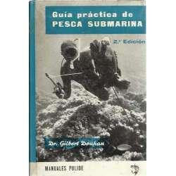 Guía práctica de pesca submarina