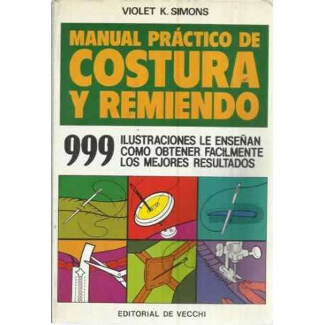 MANUAL PRÁCTICO DE COSTURA Y REMIENDO