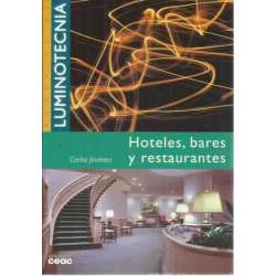 HOTELES, BARES Y RESTAURANTES. Manual de Luminotecnia