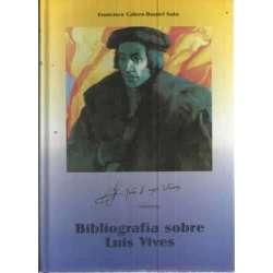 BIBLIOGRAFÍA SOBRE LUIS VIVES