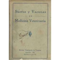 SUEROS Y VACUNAS EN MEDICINA VETERINARIA
