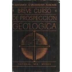BREVE CURSO DE PROSPECCIÓN GEOLÓGICA
