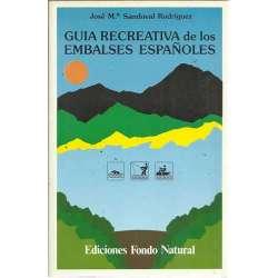 GUÍA RECREATIVA DE LOS EMBALSES ESPAÑOLES