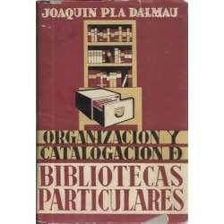ORGANIZACIÓN Y CATALOGACIÓN DE BIBLIOTECAS PARTICULARES