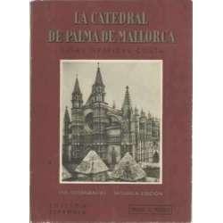 LA CATEDRAL DE PALMA DE MALLORCA. Guías gráficas costa