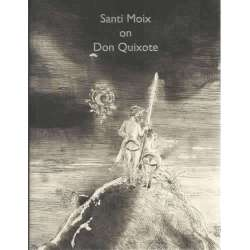 SANTI MOIX ON DON QUIXOTE