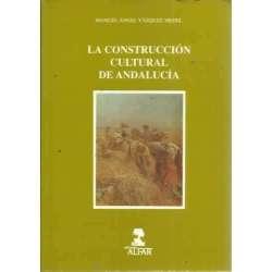 LA CONSTRUCCIÓN CULTURAL DE ANDALUCÍA