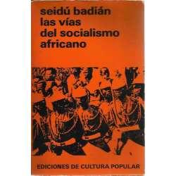 LAS VÍAS DEL SOCIALISMO AFRICANO