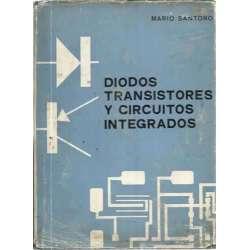 DIODOS, TRANSISTORES Y CIRCUITOS INTEGRADOS