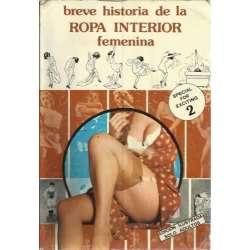 BREVE HISTORIA DE LA ROPA INTERIOR FEMENINA