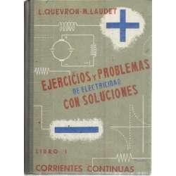 EJERCICIOS Y PROBLEMAS DE ELECTRICIDAD CON SOLUCIONES. Libro I: corrientes continuas