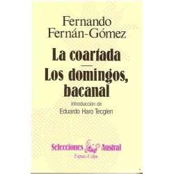 LA COARTADA. / LOS DOMINGOS, BACANAL