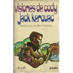 VISIONES DE CODY. introducción de Allen Ginsberg