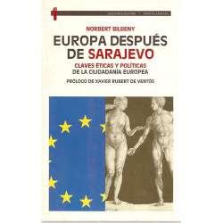 EUROPA DESPUÉS DE SARAJEVO. Claves éticas y políticas de la ciudadanía europea.