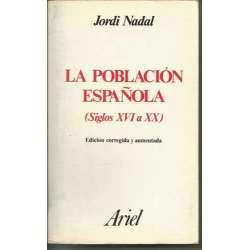 LA POBLACIÓN ESPAÑOLA (SIGLOS XVI A XX)