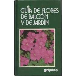 GUIA DE FLORES DE BALCÓN Y DE JARDÍN