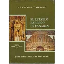 EL RETABLO BARROCO EN CANARIAS (II Tomos)