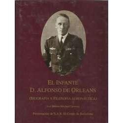 EL INFANTE D. ALFONSO DE ORLEANS. Biografía y filosofía aeronautica