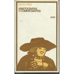 ARISTOCRATAS Y COMERCIANTES