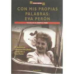 """CON MIS PROPIAS PALABRAS. El polémico """"manuscrito final atribuido a Eva Perón"""