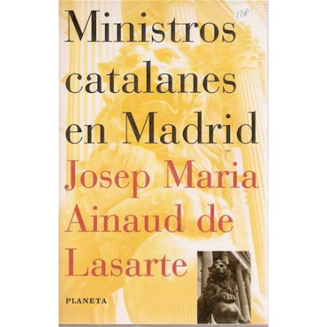 MINISTROS CATALANES EN MADRID