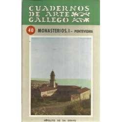 Cuadernos de Arte Gallego. 40. Monasterios. I- Pontevedra