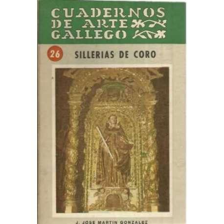 Cuadernos de Arte Gallego. 26. Sillerias de coro